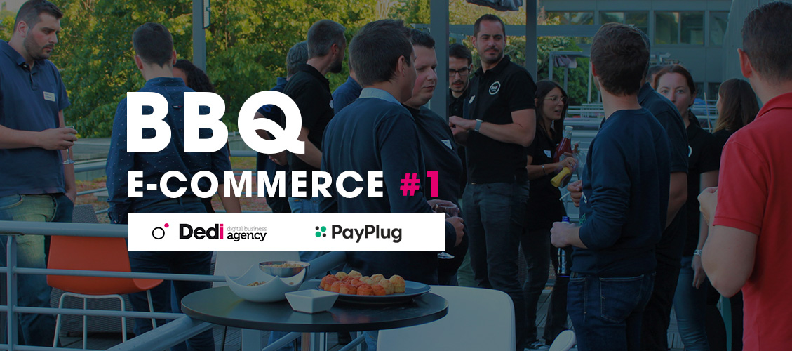 BARBECUE E-COMMERCE #1 : DEDI X PAYPLUG